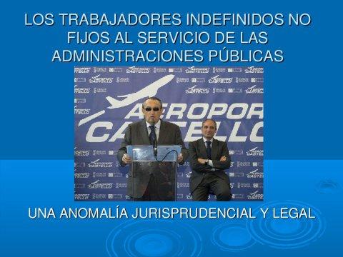 Os traballadores indefinidos non fixos ao servizo das administracións públicas: unha anomalía xurisprudencial e legal
